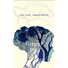 Forget Me (English Edition)