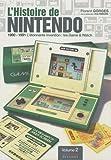 L'Histoire de Nintendo - Volume 2. 1980-1991 - L'étonnante invention : les Game & Watch.