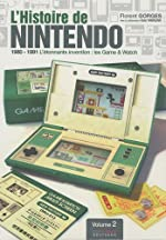 L'Histoire de Nintendo - Les Game & Watch. de Florent Gorges