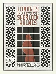 Londres en las novelas de Sherlock Holmes par Arthur Conan Doyle