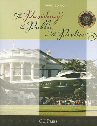 The Presidency, the Public, and the Parties