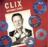 Various - The Clix Record Story