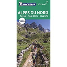 Guide Vert Alpes du Nord, Savoie, Mont-Blanc, Dauphiné Michelin