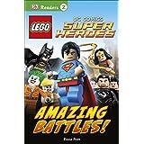 Lego DC Comics Super Heroes: Amazing Battles! (Dk Readers. Lego)