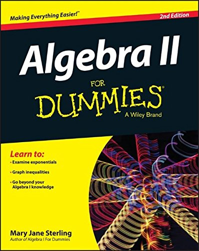 Algebra II for Dummies, 2nd Edition por Mary Jane Sterling