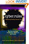 Cyber Rules: Negotiating Healthy Inte...