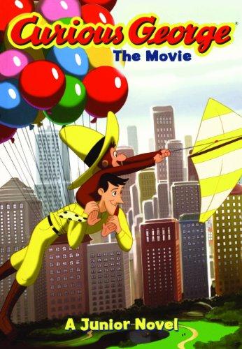 Curious George: The Movie: A Junior Novel