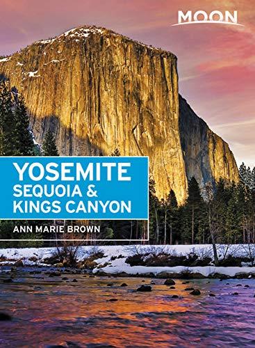 Moon Yosemite, Sequoia & Kings Canyon (Travel Guide) (California Camping-zelt)