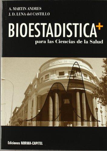 Bioestadistica +: Para las ciencias de la salud (5) (Textos Universitarios)