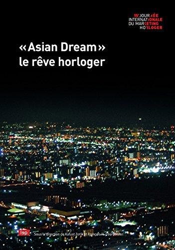 Asian Dream, le Reve Horloger