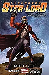 Legendary Star-Lord Volume 1: Face It, I Rule by Sam Humphries (2015-02-03)