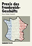 Praxis des Frankreich-Geschäfts