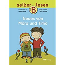 Neues von Mara und Timo (selber lesen)