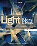 Light: Science & Magic: An Introduction to Photographic Lighting