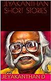 #10: JEYAKANTHAN SHORT STORIES (Tamil Edition)