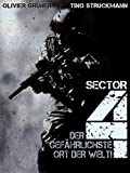 Sector 4 - Der gefährlichste Ort der Welt