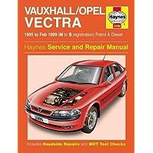 Vauxhall/Opel Vectra Petrol & Diesel (95 - Feb 99) N To S