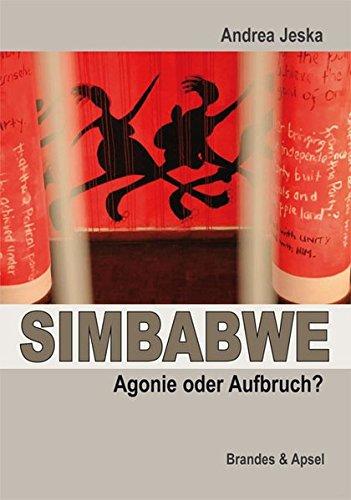 Preisvergleich Produktbild SIMBABWE - Agonie oder Aufbruch