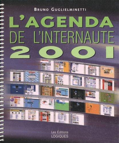 L'agenda de l'internaute 2001 par Bruno Guglielminetti