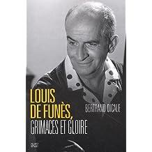 Louis de Funès, grimaces et gloire