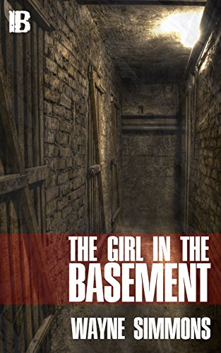 The Girl in the Basement by Wayne Simmons