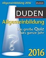 Duden Allgemeinbildung 2016: Das große Quiz fürs ganze Jahr hier kaufen
