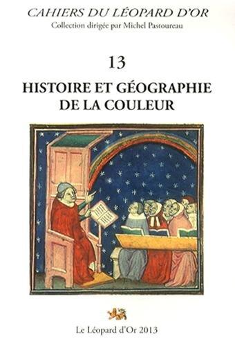 Histoire et géographie de la couleur par Pascale Dollfus, François Jacquesson, Michel Pastoureau