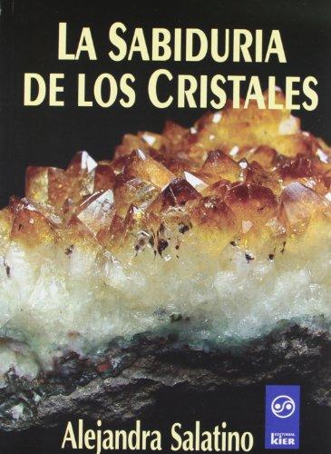 La Sabiduría De Los Cristales (Naturalis)