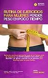 Rutina de ejercicios para mujeres perder peso en poco tiempo. Rutina de Gimnasio para Adelgazar en 4...