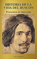 Historia de la vida del Buscón (A to Z Classics) (Spanish Edition)