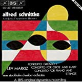 Schnittke: Concerto Grosso No. 1, Concerto for Oboe & Harp, Concerto for Piano & Strings