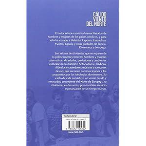 Cálido Viento Del Norte (Biografías y Testimonios)