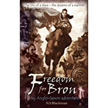 Freedom for Bron: The Boy Who Saved a Kingdom (History Adventures)