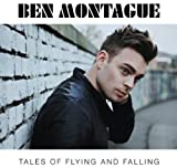 Songtexte von Ben Montague - Tales Of Flying And Falling