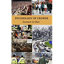 Psychology of Crowds (English Edition)