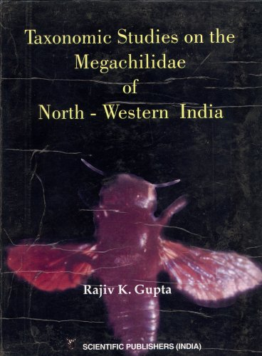 Taxonomic Studies on the Megachilidae of North-Western India