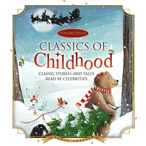 Classics of Childhood, Vol. 3  Audiolibri