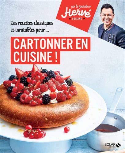 Cartonner en cuisine ! - par Hervé Cuisine