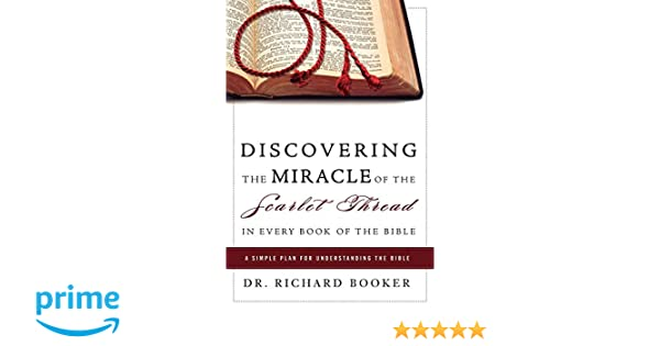 Discovering the Miracle of the Scarlet Thread in Every Book