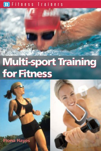 multi-sport-training-for-fitness-fitness-trainers-by-fiona-hayes-2004-04-30