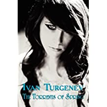 Russian Classics in Russian and English: The Torrents of Spring by Ivan Turgenev (Dual-Language Book)