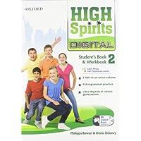 High spirits digital. Student's book-Workbook-Mydigitalbook 2.0. Per la Scuola media. Con CD-ROM. Con espansione online