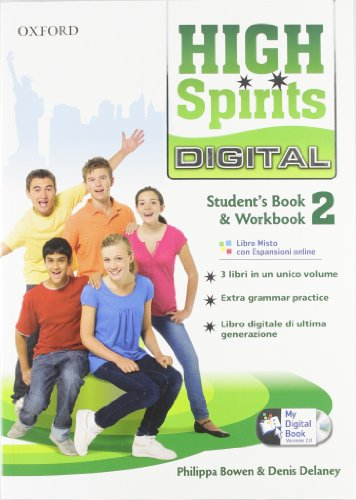High spirits digital. Student's book-Workbook-Mydigitalbook 2.0. Con espansione online. Per la Scuola media. Con CD-ROM
