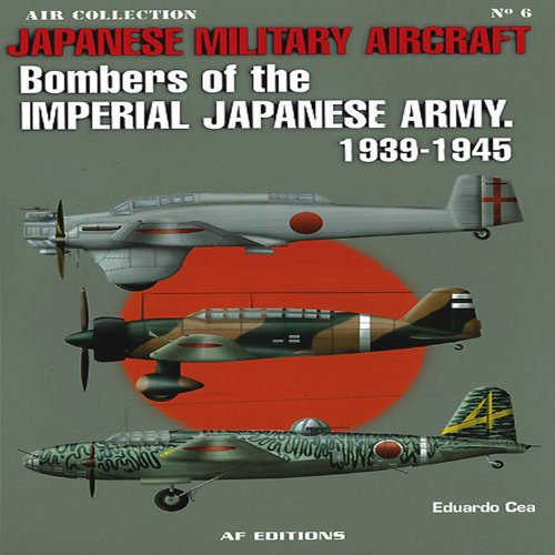 Bombers of the Imperial Japanese Army 1939-1945 (Air Collection) por Eduardo Cea