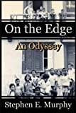 On The Edge: An Odyssey