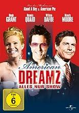 American Dreamz - Alles nur Show hier kaufen