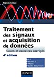 Traitement des signaux et acquisition de données - 4e éd. - Cours et exercices corrigés