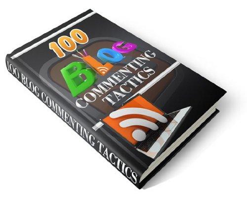 100 Blog Commenting Tactics (English Edition)