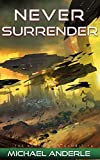 Never Surrender (The Kurtherian Gambit Book 16)