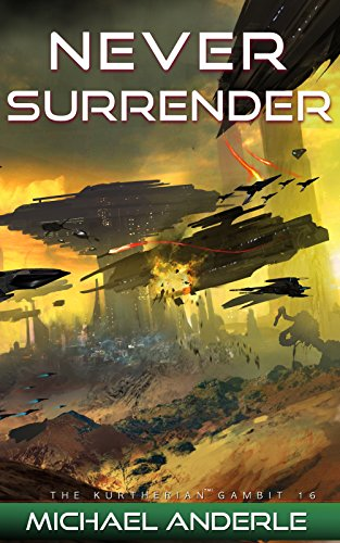 Never-Surrender-The-Kurtherian-Gambit-Book-16